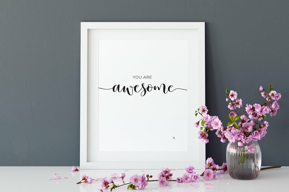 EA-Design-You-are-Awesome-Art-print