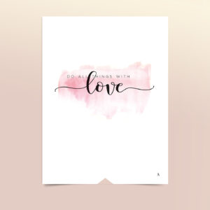 EA-Design-Do-all-things-with-love-art-print