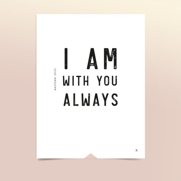 EA-Design-I-am-with-you-always-art-print